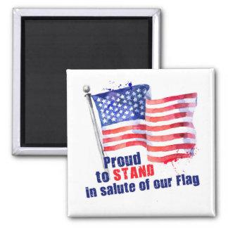 Stolt att stå i honnör av vår flagga magnet