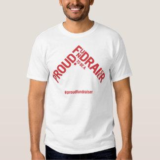 Stolt att vara en Fundraiserkampanjmerchandise Tshirts