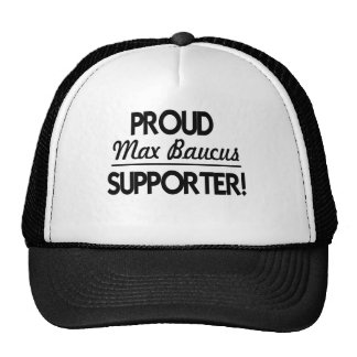 Stolt max Baucus supporter! Keps