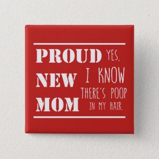 Stolt ny mamma standard kanpp fyrkantig 5.1 cm