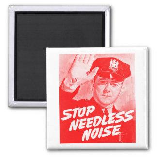 Stopp Needless Noise för hötorgskonstvintagesäkerh Magnet