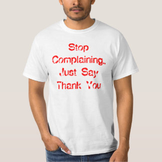 Stoppa att klaga tröjor