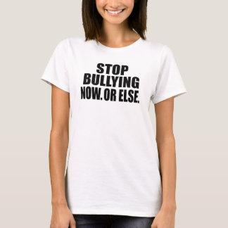 Stoppa att trakassera nu.  Eller annars T Shirt