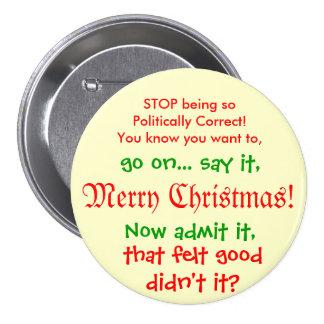 Stoppa att vara PC:N för jul!! Mellanstor Knapp Rund 7.6 Cm
