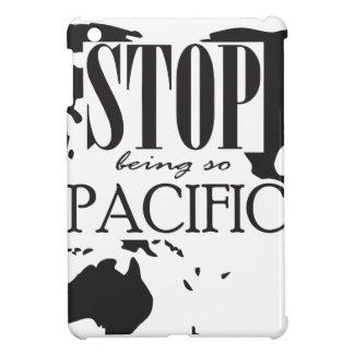 Stoppa att vara så Stillahavs- iPad Mini Skydd