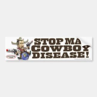Stoppa den tokiga Cowboysjukdomen Bildekal