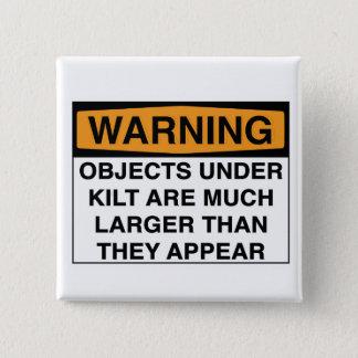 Stor varning - anmärker under kilten standard kanpp fyrkantig 5.1 cm