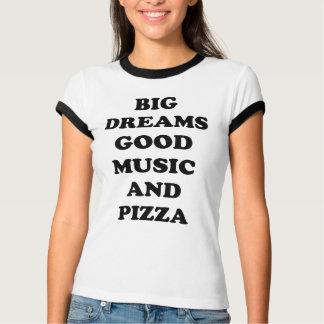 Stora drömmar bra musik och Pizza. T-tröja T-shirts