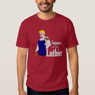 Stötta din lokal Luthier T-shirts