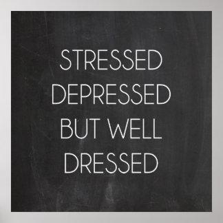 Stressat deprimerat men väl klätt poster