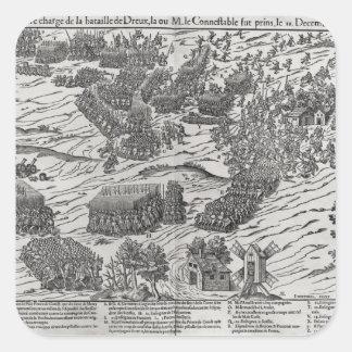 Striden av Dreux, 19th December 1562 Fyrkantigt Klistermärke