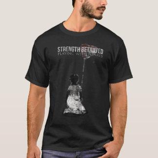 Styrka förrådd T-tröja som leker med hjärtor T-shirts