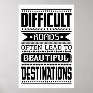 Svåra vägar som är bly- till härliga destinationer poster
