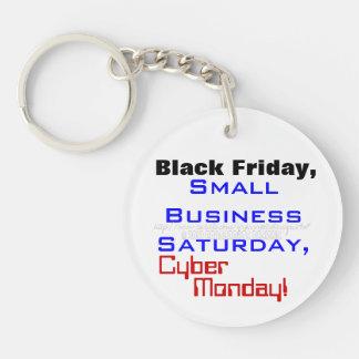 Svart lördag för liten affär för fredag Cyber Rund Enkelsidig Nyckelring I Akryl