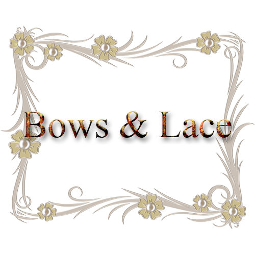 Bows and Lace