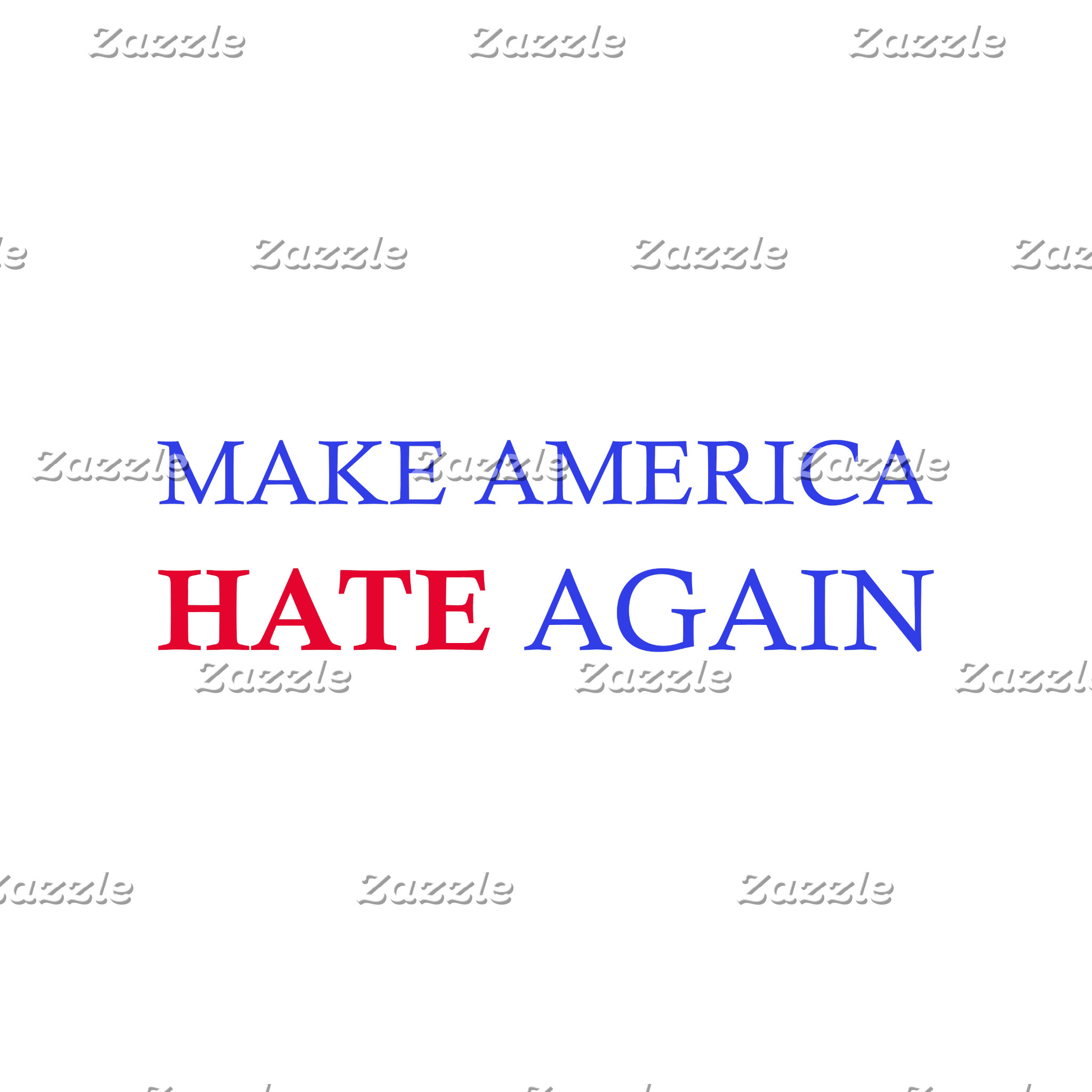 Make America Hate Again
