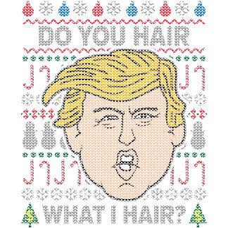 Trump Do You Hair What I Hair