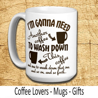 Funny Coffee Lovers Humor