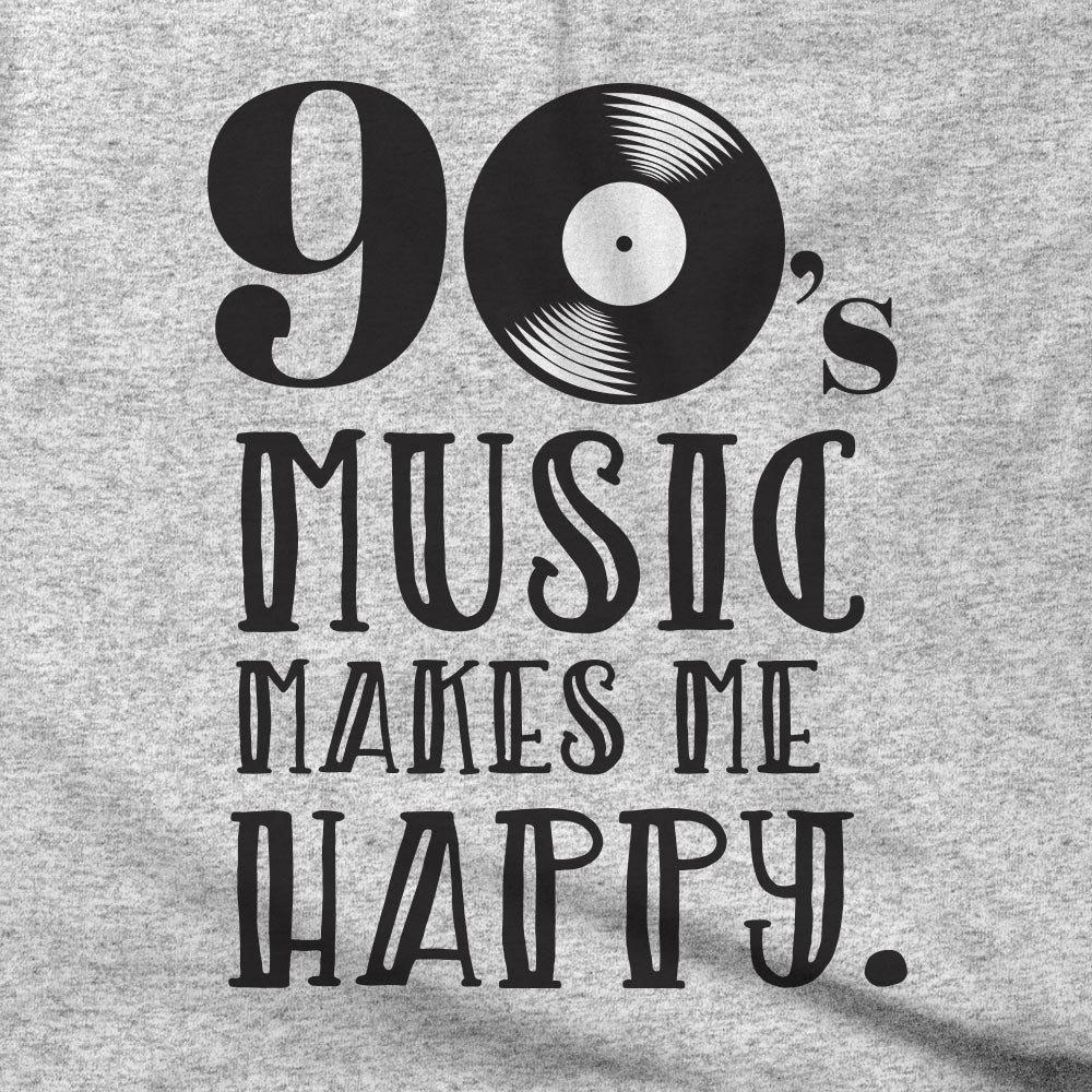 90s music makes me happy
