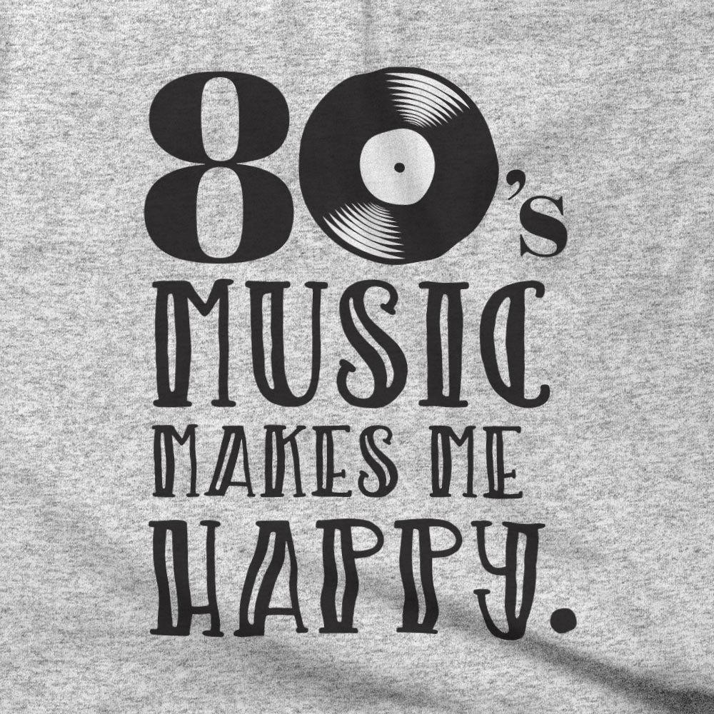80s music makes me happy