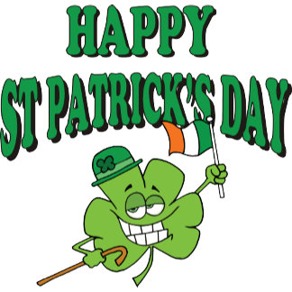 Funny Happy St. Patrick's Day T-Shirts Gifts