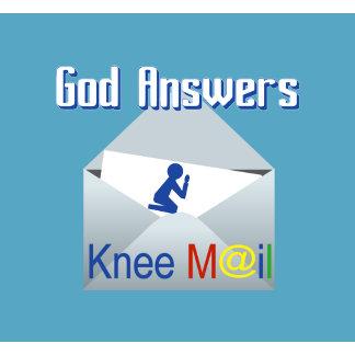 God Answers Knee Mail