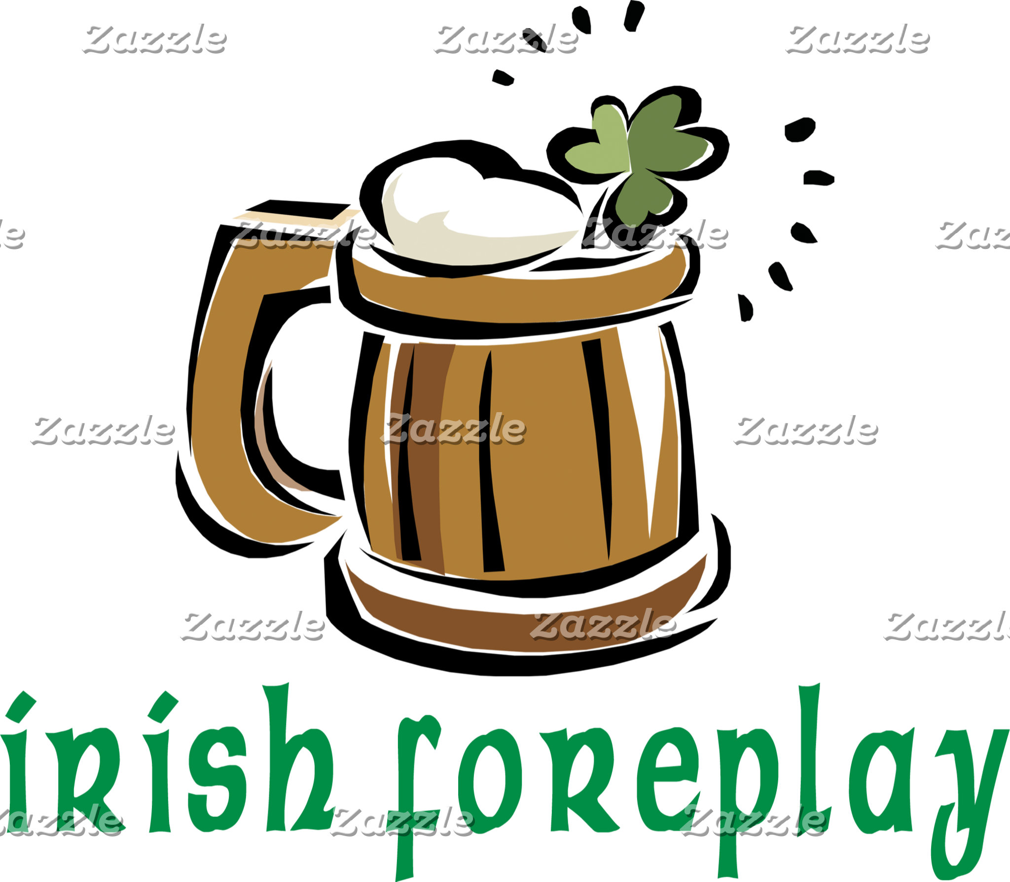 Irish Foreplay T-Shirts