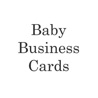 Baby Business Cards
