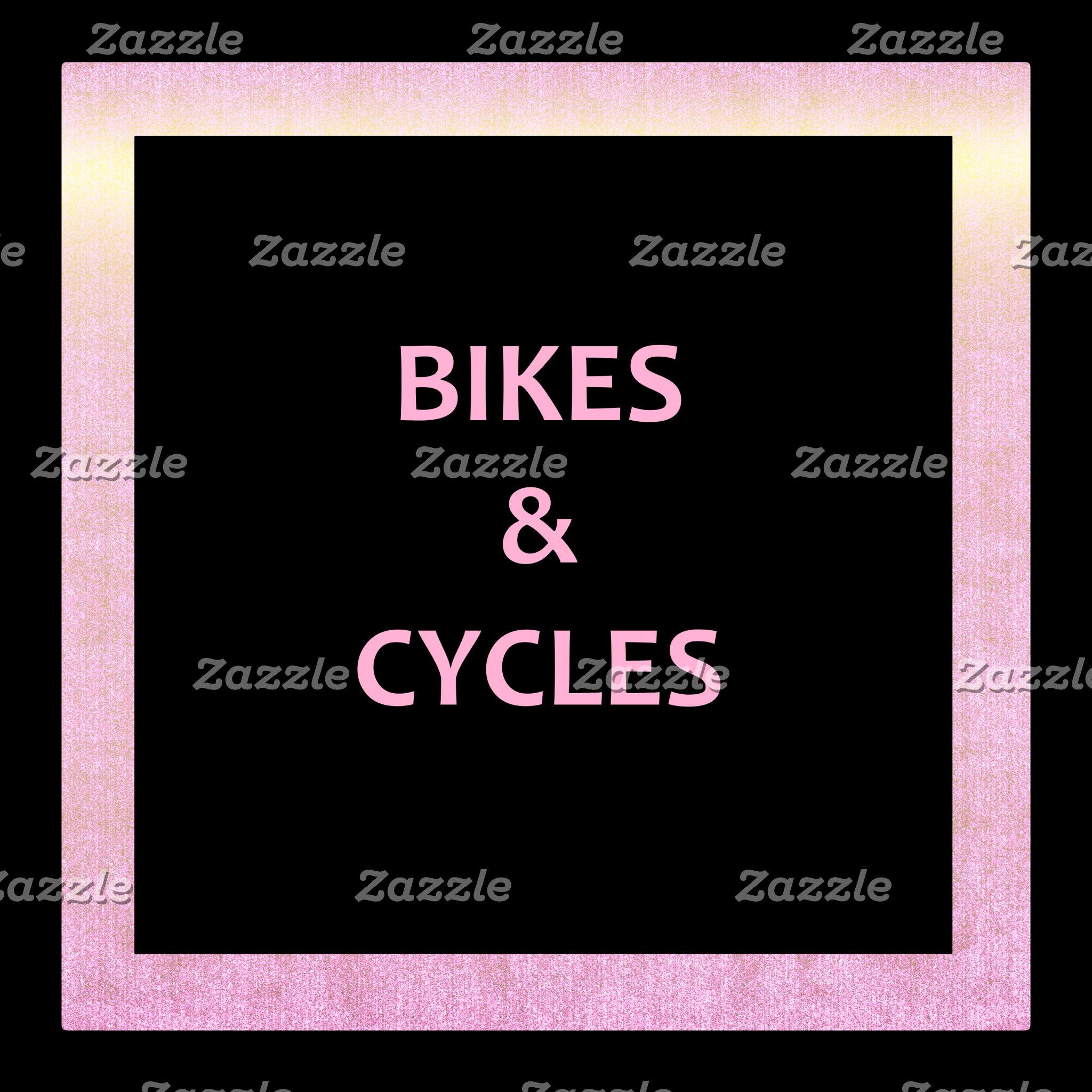 Bikes & Cycles