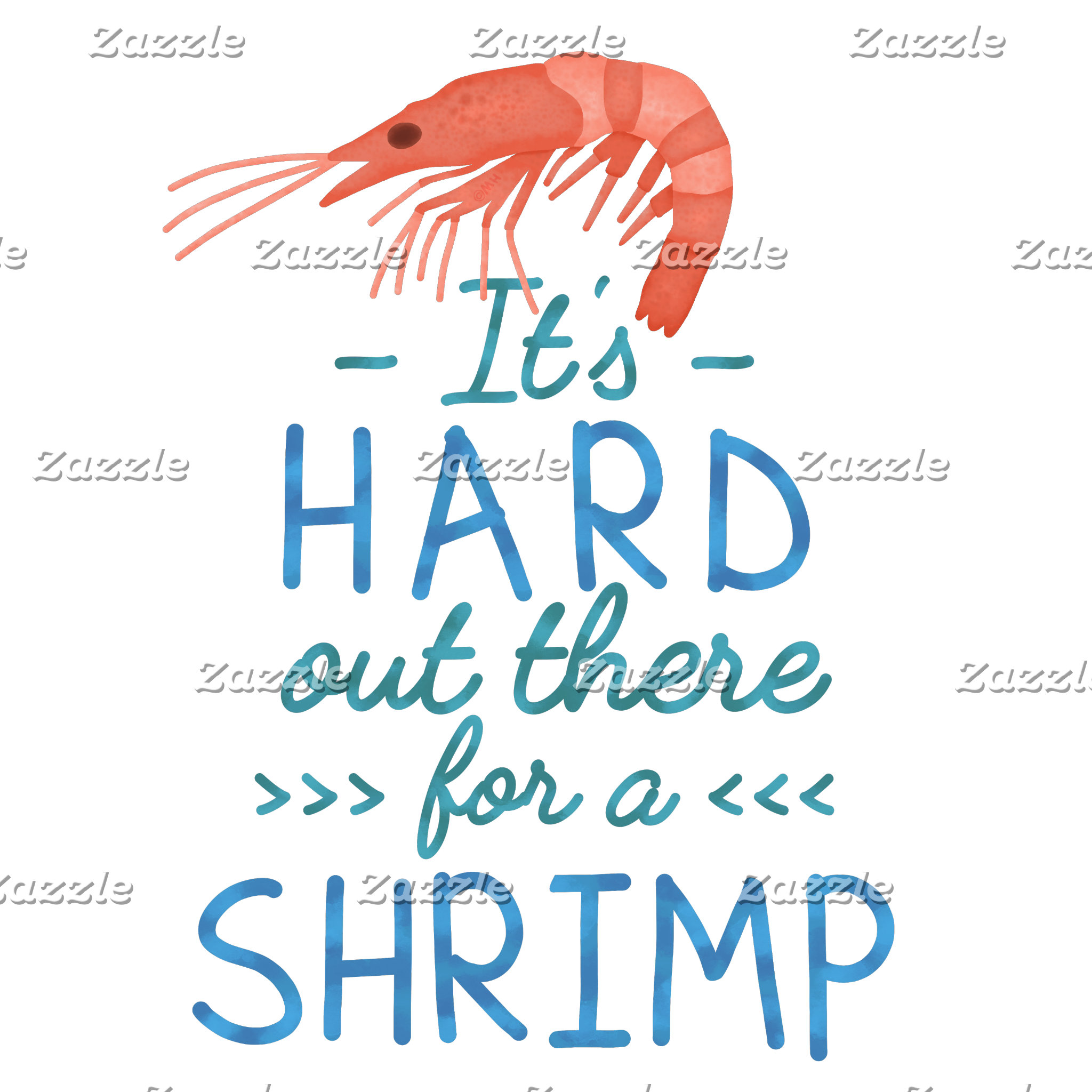 Hard Out There for a Shrimp