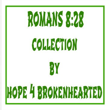 Romans 8:28 Collection
