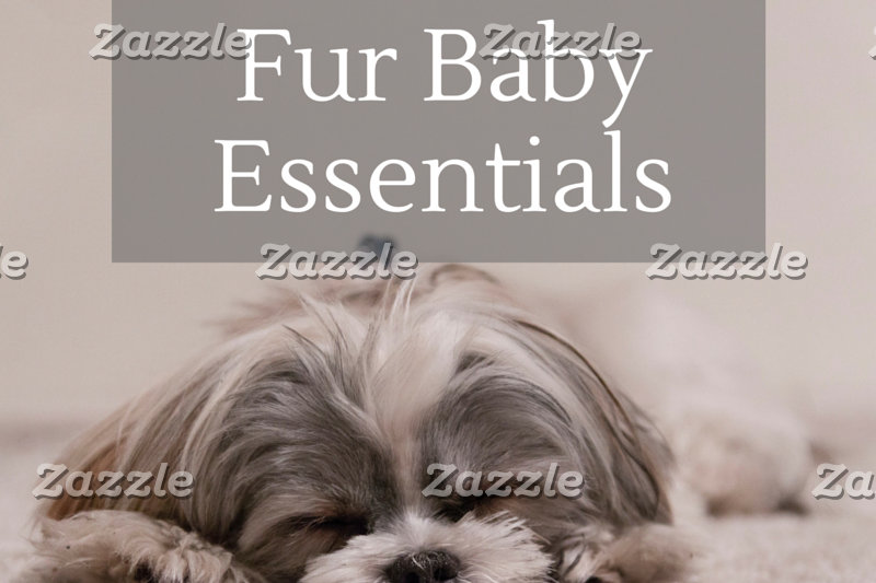 Fur Baby Essentials