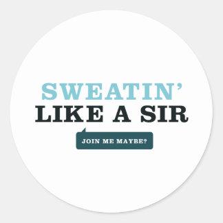 Sweatin' något liknande en herr runt klistermärke