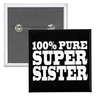 Systerfödelsedagsfester 100% rena toppna syster standard kanpp fyrkantig 5.1 cm