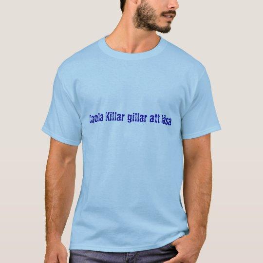 """T-shirt """"Coola killar gillar att läsa"""""""