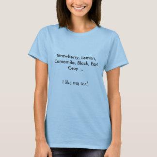 T-tröja - jag gillar min tea tröja