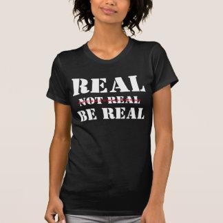 T-tröja /Real som inte är verklig, är den verkliga T Shirt