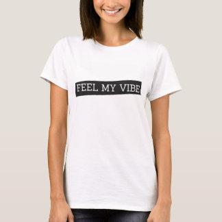 T-tröjakänselförnimmelse min vibe tröjor