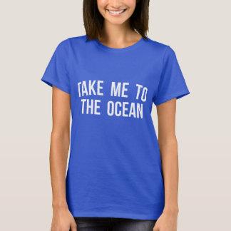 Ta mig till hav tröjor