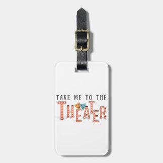 Ta mig till teatern bagagebricka