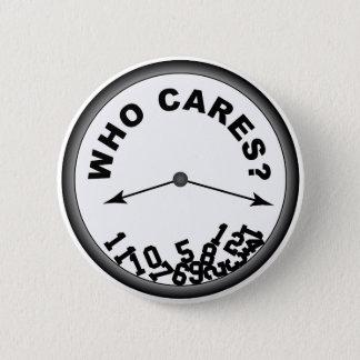 Ta tid på - vem att bry sig, knäppas standard knapp rund 5.7 cm
