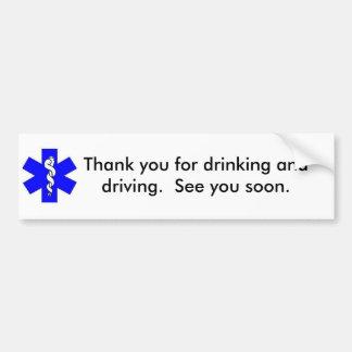 Tack för att dricka och körning bildekal
