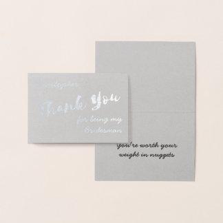 Tack för att vara min Bridesman omkullkastar Folierat Kort