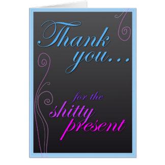 Tack för det Sh! tty-gåva Hälsningskort