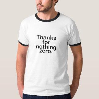 Tack för ingenting nolla t-shirt