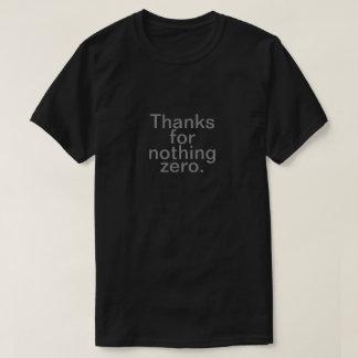 Tack för ingenting nolla t shirt