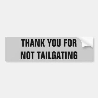 Tack för inte (kondenserad) Tailgating, Bildekal