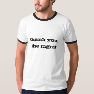 tacka dig, mgmten tröjor