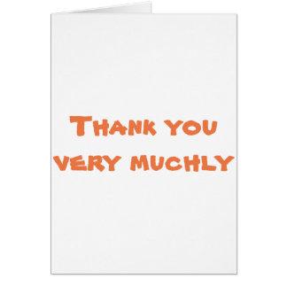 Tacka dig mycket muchly hälsningskort