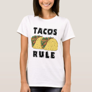 Tacos härskar damT-tröja Tee Shirts